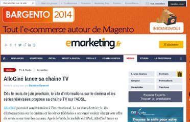 http://www.e-marketing.fr/Breves/AlloCine-lance-sa-chaine-TV-38111.htm