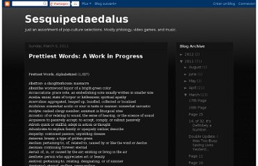 http://sesquipedaedalus.blogspot.com/2011/03/prettiest-words-all-of-them-23-pages.html
