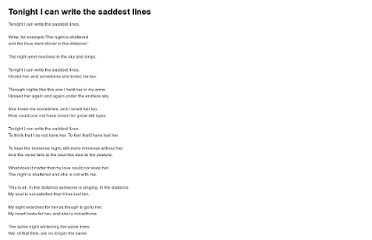http://www.poemhunter.com/best-poems/pablo-neruda/tonight-i-can-write-the-saddest-lines/