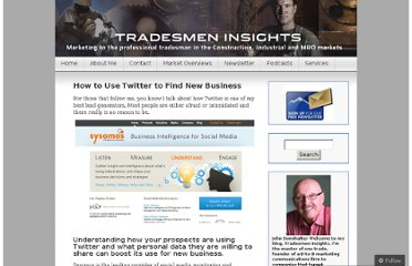 http://tradesmeninsights.com/2011/04/05/how-to-use-twitter-to-find-new-business/