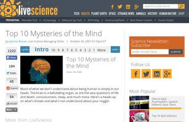 http://www.livescience.com/11337-top-10-mysteries-mind.html