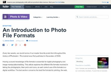 http://photo.tutsplus.com/tutorials/an-introduction-to-photo-file-formats/