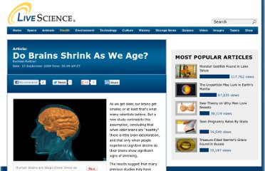 http://www.livescience.com/5708-brains-shrink-age.html