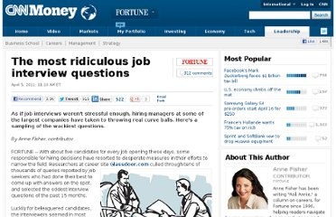 http://management.fortune.cnn.com/2011/04/05/the-most-ridiculous-job-interview-questions/