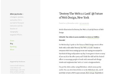 http://elliotjaystocks.com/blog/destroy-the-web-20-look-future-of-web-design-new-york/