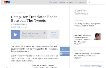 http://www.npr.org/2011/04/05/135049784/computer-translator-reads-between-the-tweets