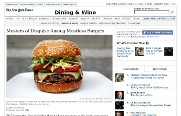 http://www.nytimes.com/2011/03/23/dining/23meatless.html?pagewanted=1&ei=5087&en=550577dd4e10bb05&ex=1316577600