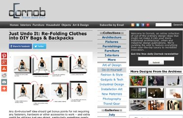 http://dornob.com/just-undo-it-re-folding-clothes-into-diy-bags-backpacks/