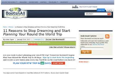 http://www.bootsnall.com/articles/11-04/11-reasons-to-take-a-round-the-world-trip.html