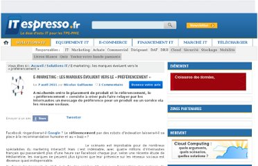 http://www.itespresso.fr/e-marketing-les-marques-evoluent-vers-le-preferencement-42158.html