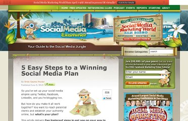 http://www.socialmediaexaminer.com/5-easy-steps-to-a-winning-social-media-plan/#more-3585