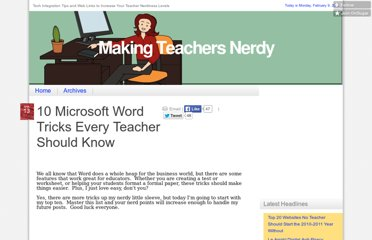 http://mrssmoke.onsugar.com/10-Microsoft-Word-Tricks-Every-Teacher-Should-Know-3033315