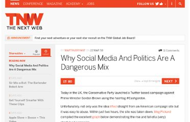 http://thenextweb.com/shareables/2010/03/22/social-media-politics-dangerous-mix/