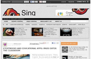 http://singularityhub.com/2011/04/07/etextbooks-and-educational-apps-ipads-enter-the-classroom/