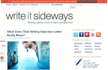 http://writeitsideways.com/what-does-that-writing-rejection-letter-really-mean/