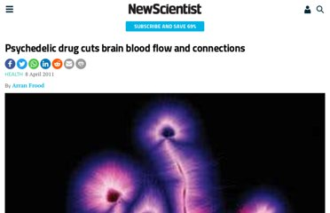 http://www.newscientist.com/article/dn20358-psychedelic-drug-cuts-brain-blood-flow-and-connections.html