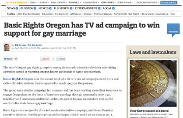 http://www.oregonlive.com/politics/index.ssf/2011/04/basic_rights_oregon_has_tv_ad.html#incart_mce