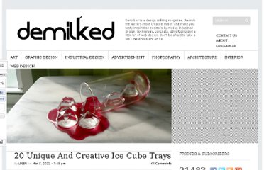 http://www.demilked.com/creative-and-unusual-ice-cube-trays/