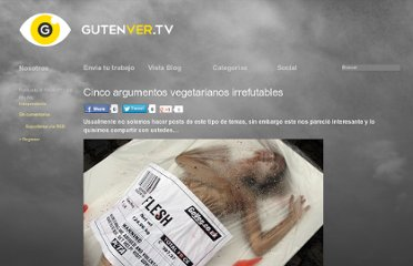 http://gutenver.tv/2011/04/10/cinco-argumentos-vegetarianos-irrefutables/
