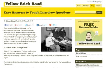 http://www.yellowbrickroad.com/follow/easy-answers-tough-interview-questions/