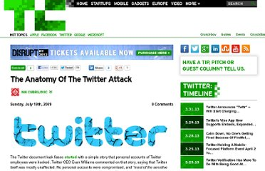 http://techcrunch.com/2009/07/19/the-anatomy-of-the-twitter-attack/