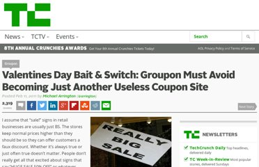 http://techcrunch.com/2011/02/11/valentines-day-bait-switch-groupon-must-avoid-becoming-just-another-useless-coupon-site/#comment-144671358