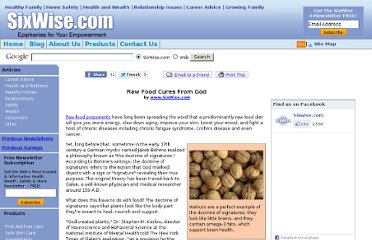 http://www.sixwise.com/Newsletters/2008/November/7/Raw-Food-Cures-From-God.htm?source=nl