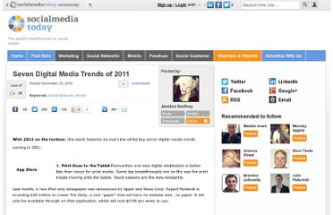 http://socialmediatoday.com/jessicanorthey/255666/seven-digital-media-trends-2011