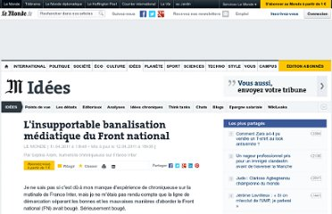 http://abonnes.lemonde.fr/idees/article/2011/04/11/l-insupportable-banalisation-mediatique-du-front-national_1505881_3232.html