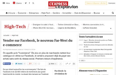 http://lexpansion.lexpress.fr/high-tech/vendre-sur-facebook-le-nouveau-far-west-du-e-commerce_252207.html