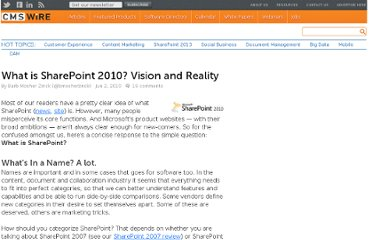 http://www.cmswire.com/cms/enterprise-20/what-is-sharepoint-2010-vision-and-reality-007513.php
