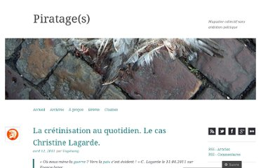 http://piratages.wordpress.com/2011/04/12/la-cretinisation-au-quotidien-le-cas-christine-lagarde/