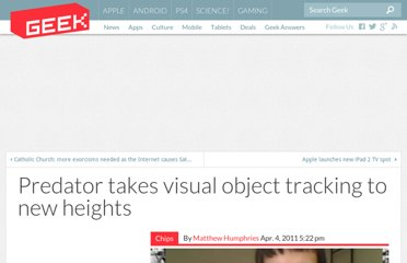 http://www.geek.com/articles/chips/predator-takes-visual-object-tracking-to-new-heights-2011044/