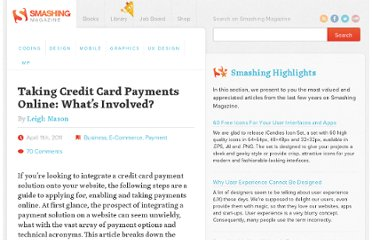 http://www.smashingmagazine.com/2011/04/11/taking-credit-card-payments-online-whats-involved/