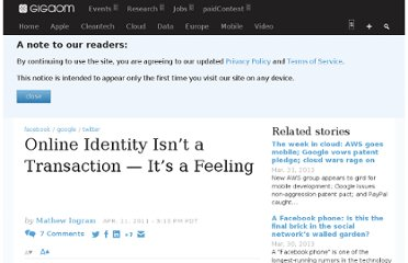http://gigaom.com/2011/04/11/online-identity-isnt-a-transaction-its-a-feeling/