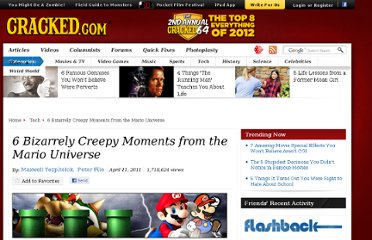 http://www.cracked.com/article_19148_6-bizarrely-creepy-moments-from-mario-universe.html