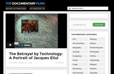 http://topdocumentaryfilms.com/betrayal-technology-portrait-jacques-ellul/