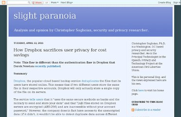 http://paranoia.dubfire.net/2011/04/how-dropbox-sacrifices-user-privacy-for.html