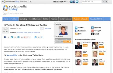 http://socialmediatoday.com/leo-widrich/285491/5-tools-be-more-efficient-twitter