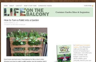 http://lifeonthebalcony.com/how-to-turn-a-pallet-into-a-garden/