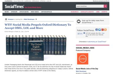 http://socialtimes.com/wtf-social-media-propels-oxford-dictionary-to-accept-omg-lol-and-more_b43328