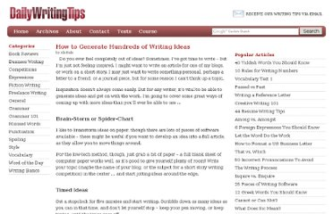 http://www.dailywritingtips.com/how-to-generate-hundreds-of-writing-ideas/