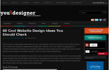 http://www.youthedesigner.com/2011/02/23/40-cool-website-design-ideas-you-should-check/