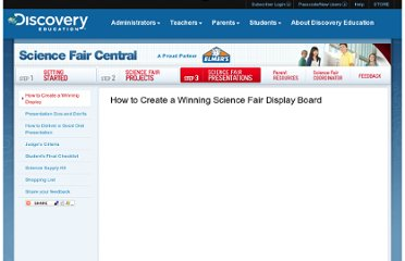 http://school.discoveryeducation.com/sciencefaircentral/Science-Fair-Presentations/How-to-Create-a-Winning-Science-Fair-Display-Board.html