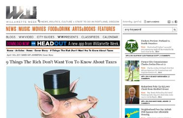 http://www.wweek.com/portland/article-17350-9_things_the_rich_dont_want_you_to_know_about_taxes.html