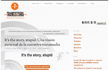 http://transistoria.com/es/its-the-story-stupid-a-personal-view-of-transmedia-storytelling/