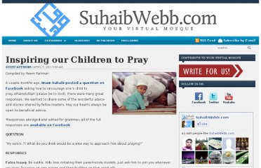 http://www.suhaibwebb.com/personaldvlpt/worship/prayer/inspiring-our-children-to-pray/
