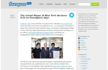 http://blog.foursquare.com/2011/04/14/the-actual-mayor-of-new-york-declares-416-as-foursquare-day/