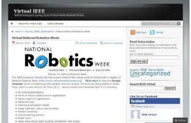 http://virtualieee.wordpress.com/2011/04/05/virtual-national-robotics-week/
