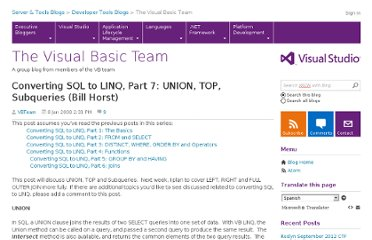 http://blogs.msdn.com/b/vbteam/archive/2008/01/08/converting-sql-to-linq-part-7-union-top-subqueries-bill-horst.aspx